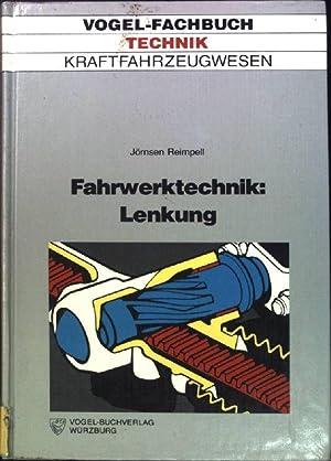 Fahrwerktechnik/ Lenkung: Anforderungen, Mängel, Lenkbarkeit, Lenkelastizität, Einzelteile: Reimpell, Jörnsen: