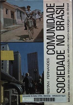 Comunidade e sociedade no Brasil: Leituras basicas: Fernandes, Florestan: