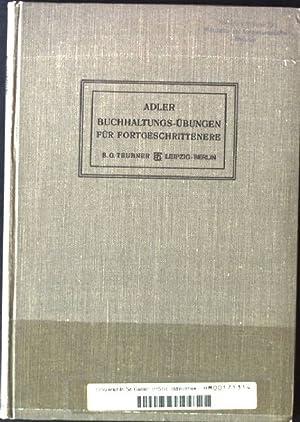 Buchhaltungs-Übungen für Fortgeschrittenere: Adler, A.: