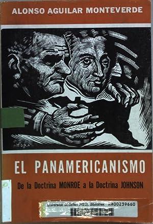 El Panamericanismo: de la Doctrina Monroe a: Monteverde, Alonso Aguilar: