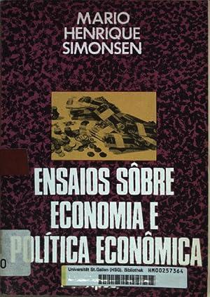 Ensaios sôbre economia e politica econômica 1964-1969.: Simonsen, Mario Henrique: