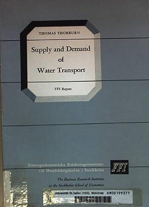 Supply and Demand of Water Transport: Studies: Thorburn, Thomas: