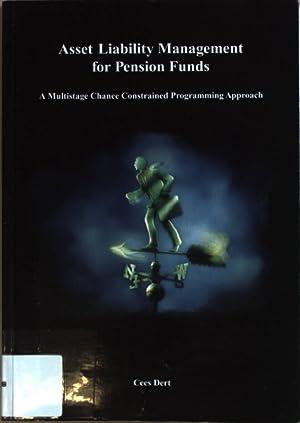 Asset Liability Management for Pension Funds: A: Akkermans, P.W.C.:
