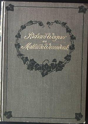 Richard Wagner an Mathilde Wesendonk, Tagebuchblätter und