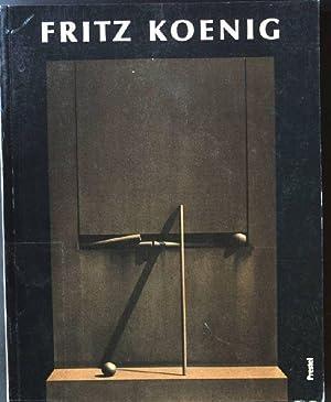 Fritz Koenig. Skulptur und Zeichnung: Schuster, Peter-Klaus und