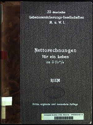 Netto-Rechnungen für ein Leben auf Grundlage der von Dr. Zillmer ausgeglichenen Sterbetafel der 23 ...
