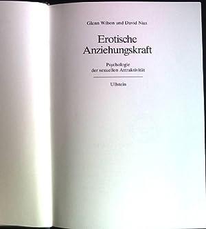 Erotische Anziehungskraft: Psychologie der sexuellen Attraktivität.: Wilson, Glenn D.