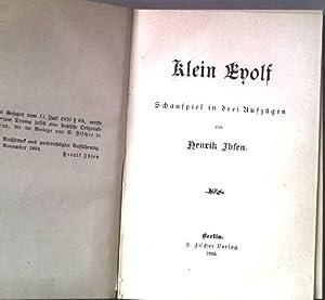 Klein Eyolf. Schauspiel in drei Aufzügen.: Ibsen, Henrik: