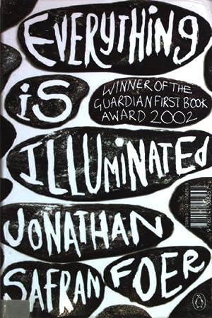 Everything is Illuminated.: Jonathan, Safran Foer: