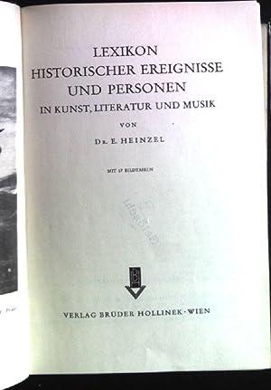 Lexikon historischer Ereignisse und Personen in Kunst,: Heinzel, E.: