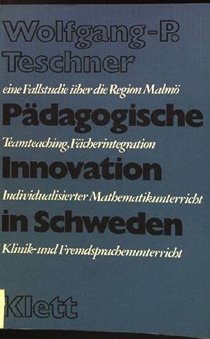 Pädagogische Innovation in Schweden: Eine Fallstudie über