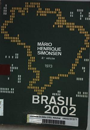 Brasil 2002.: Simonsen, Mario Henrique: