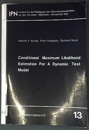 Conditional maximum likelihood estimation for a dynamic: Kempf, Wilhelm F.,