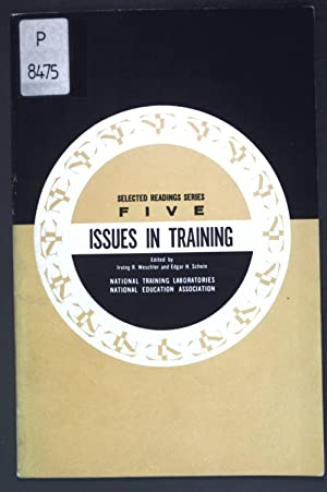 Issues in Human Relations Training 1962 Selected: Weschler, Irving R.
