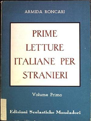 Prime Letture Italiane per Stranieri.: Roncari, Armida: