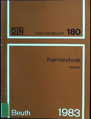 Kerntechnik : Normen. DIN-Taschenbuch ; 180