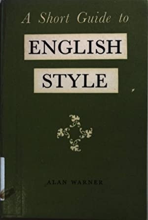 A short guide to english style.: Warner, Alan:
