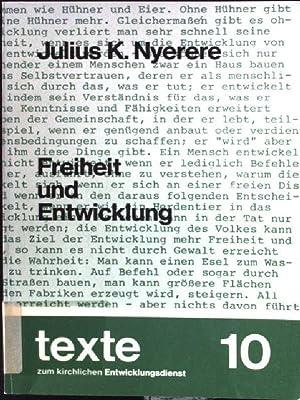 Freiheit und Entwicklung : aus neuen Reden: Nyerere, Julius K.: