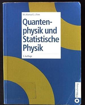 Quantenphysik und statistische Physik.: Alonso, Marcelo und