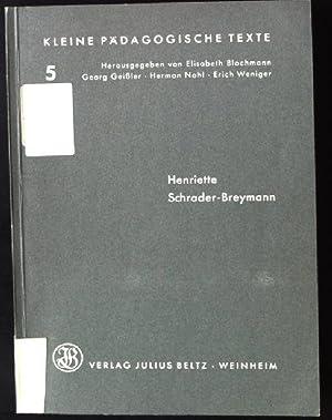 Henriette Schrader-Breymann Kleine Pädagogische Texte, band 5: Hoffmann, Erika: