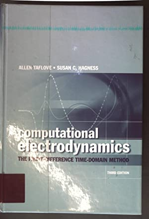 Computational Electrodynamics: The Finite-Difference Time-Domain Method;: Taflove, Allen and
