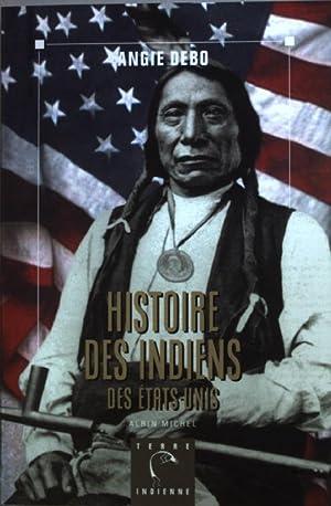 Histoire Des Indiens Des Etats-Unis.: Debo, Angie: