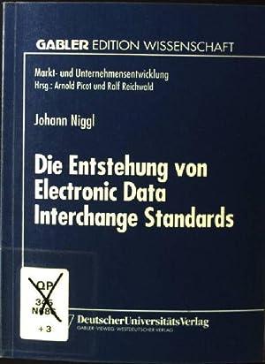 Die Entstehung von Electronic Data Interchange Standards.: Niggl, Johann: