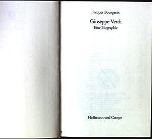 Giuseppe Verdi : e. Biographie.: Bourgeois, Jacques: