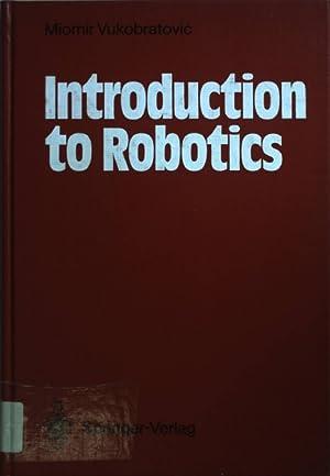 Introduction to Robotics.: Vukobratovic, Miomir: