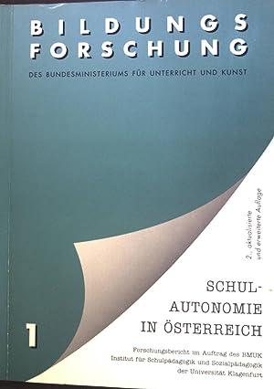 Schulautonomie in Österreich: Bildungsforschung des Bundesministeriums für: Posch, Peter: