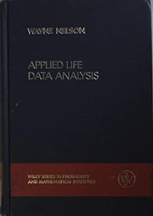 Applied Life Data Analysis.: Nelson, Wayne: