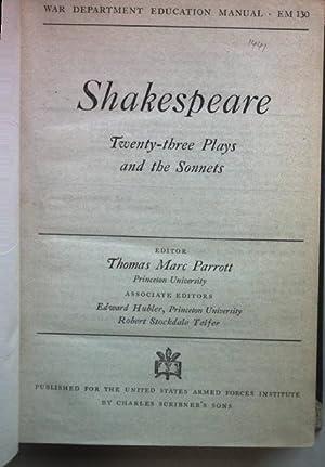 Shakespeare: twenty-three plays and the sonnets. War: Parrott, Thomas Marc: