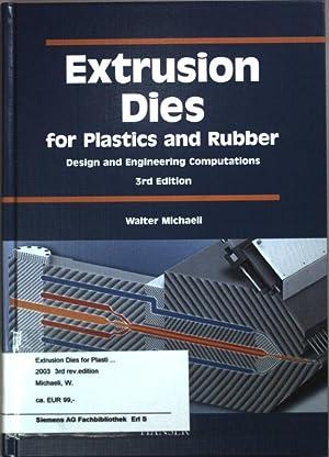 Extrusion Dies for Plastics and Rubber: Design: Michaeli, Walter: