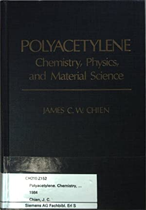 Polyacetylene. Chemistry, Physics, and Material science