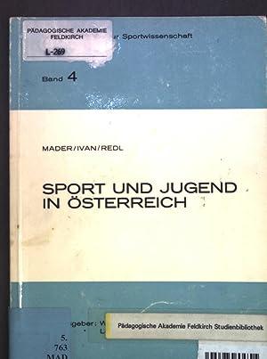 Sport und Jugend in Österreich. Wiener Beiträge: Mader, R.: