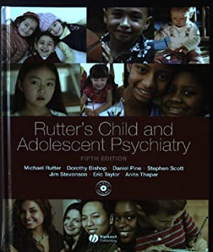 Rutter's Child and Adolescent Psychiatry: Rutter, Michael, Dorothy