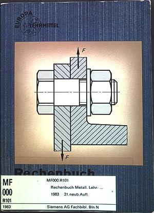 Rechenbuch Metall : Lehr- und Übungsbuch. Europa-Fachbuchreihe
