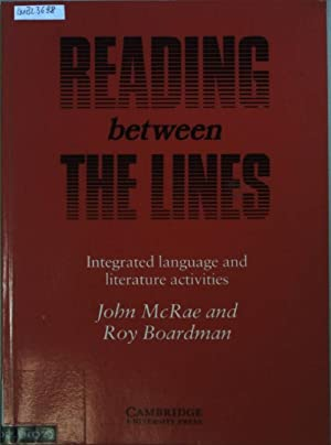Reading Between the Lines Integrate Language: Integrated: McRae, John and