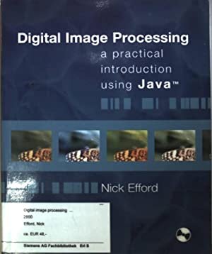9780201596236: Digital Image Processing: A Practical Introduction