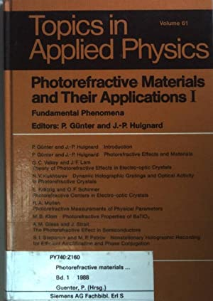 Photorefractive Materials and Their Applications I: Fundamental Phenomena