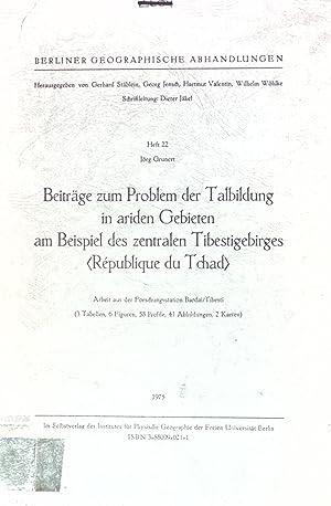 Beiträge zum Problem der Talbildung in ariden: Grunert, Jörg: