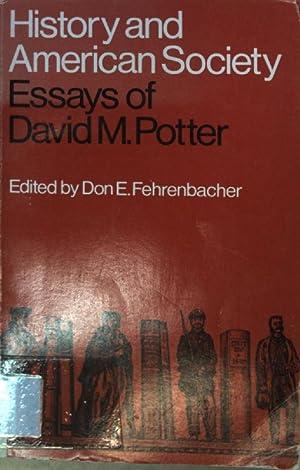 History and American Society: Essays of David: Fehrenbacher, Don E.:
