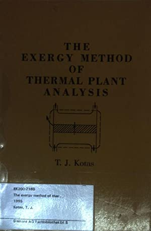 The Exergy Method of Thermal Plant Analysis.: Kotas, T. J.: