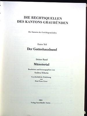 Münstertal Die Rechtsquellen des Kantons Graubünden, Die: Schorta, Andrea: