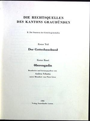 Oberengadin Die Rechtsquellen des Kantons Graubünden, B.: Schorta, Andrea: