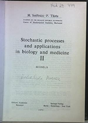 Stochastic processes and applications in biology and: Iosifescu, Marius and