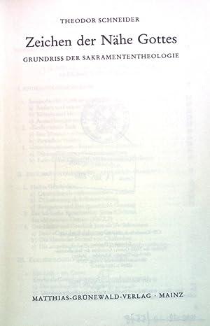 Zeichen der Nähe Gottes : Grundriss d.: Schneider, Theodor: