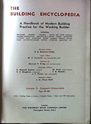 The Building Encyclopedia- A Handbook of Modern Building Practice for the Working Builder. Volume...
