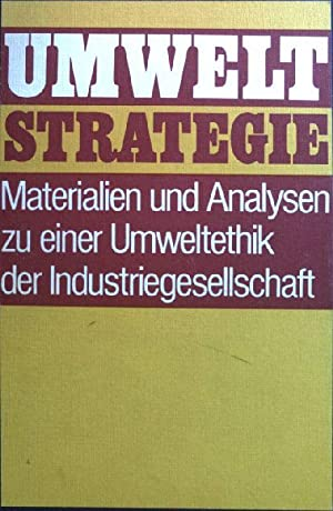 Umweltstrategie : Materialien u. Analysen zu e.: Engelhardt, Hans Dietrich:
