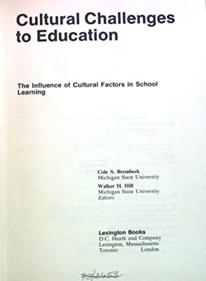 Cultural Challenges to Education: The Influence of Cultural Factors in School Learning.